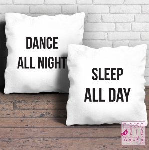 Komplet 2 poduszek Dance All Night/Sleep All Day