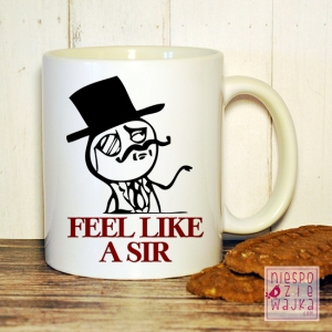 "Garnuszek ""FEEL LIKE A SIR"""