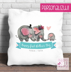 "Poduszka ""Happy first Mother's Day"""