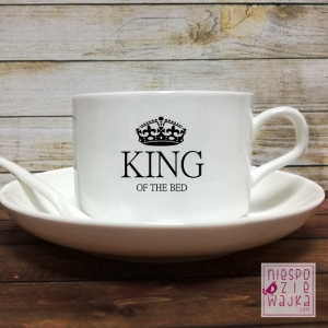 Filiżanka King of the bed