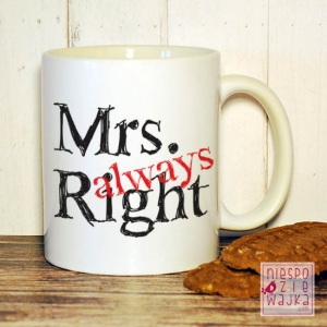 "Garnuszek ""Mrs. always Right"""