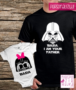 "Komplet ""[imię], I am your father"" - dla taty i córki"